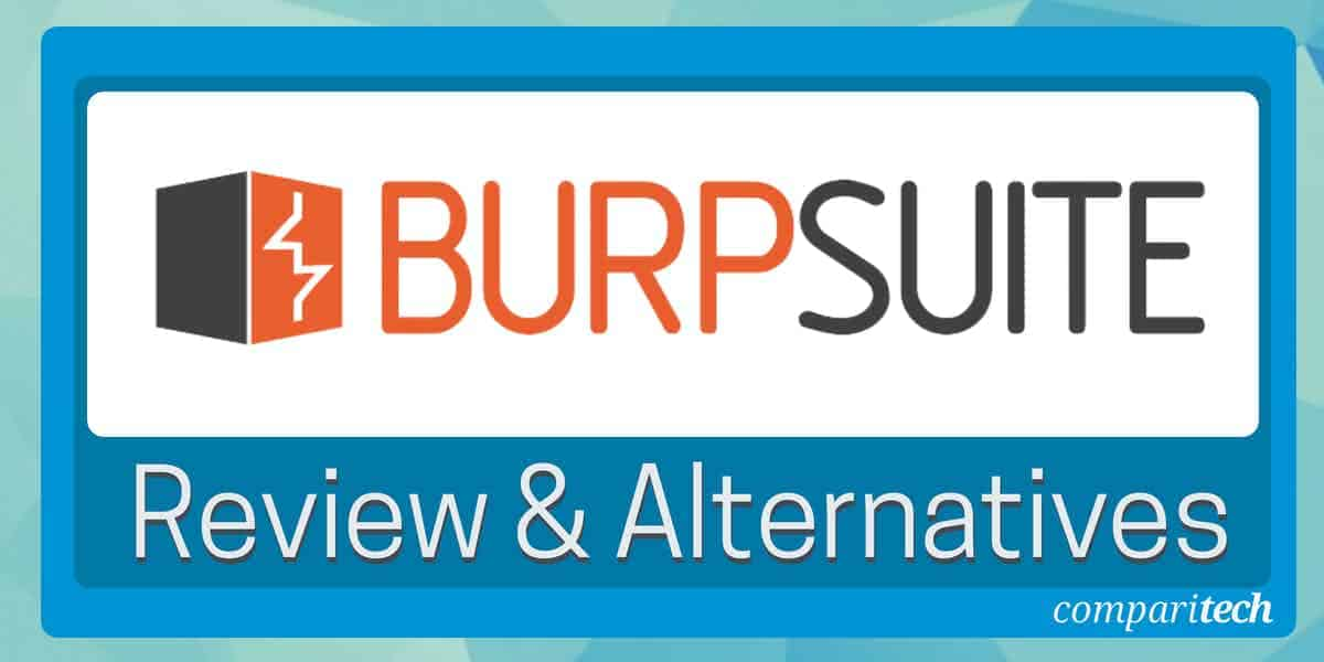 Burp Suite review and alternatives