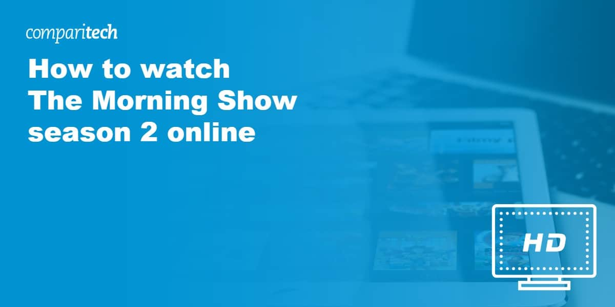 watch The Morning Show VPN